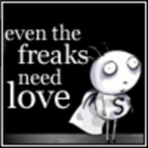 Freaks_Need_Love_Too